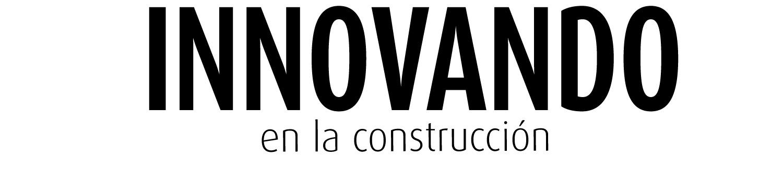 innovando en la construcción